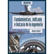 FUNDAMENTOS, METODO E HISTORIA DE LA INGENIERIA
