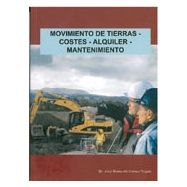 MOVIMIENTO DE TIERRAS, COSTES, ALQUILER, MANTENIMIENTO