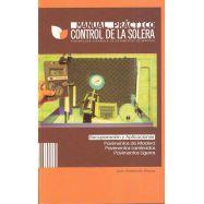 MANUAL PRACTICO DE CONTROL DE LA SOLERA. Pavimentos de madera, laminados, ligeros