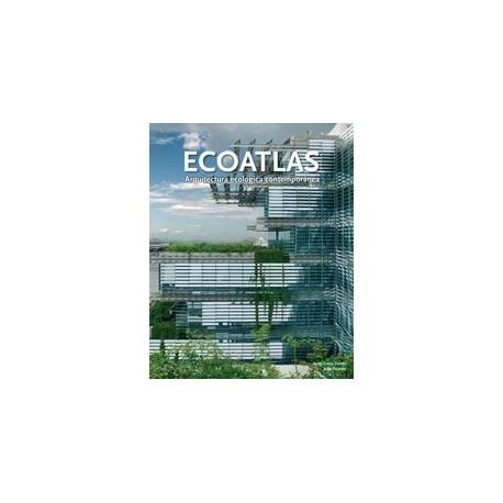 ECOATLAS. Arquitectura Ecológica Contemporanea