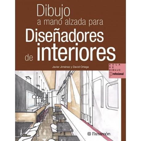 Libro dibujo a mano alzada para dise adores de interiores - Disenadores de exteriores ...