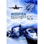 ACUSTICA MEDIOAMBIENTAL - Volumen 2