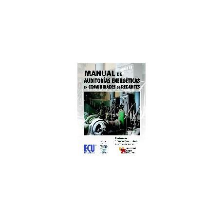 MANUAL DE AUDITORIAS ENERGETICAS EN COMUNIDADES DE REGANTES