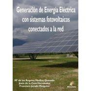 GENERACION DE ENERGIA ELECTRICA CON SISTEMAS FOTOVOLTAICOS CONECATADOS A RED