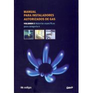 MANUAL PARA INSTALADORES AUTORIZADOS DE GAS- Volumen 2. Materias específicas para Categoría A