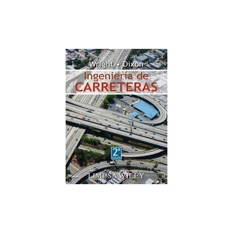 INGENIERIA DE CARRETERAS - 2ª Edición