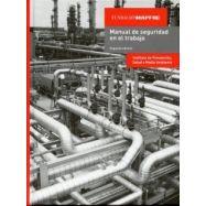 MANUAL DE SEGURIDAD EN EL TRABAJO - 2ª Edición