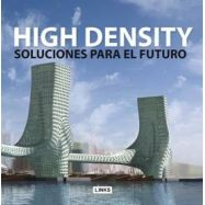 HIGH DENSITY. SOLUCIONES PARA EL FUTURO