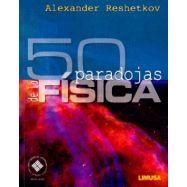 50 PARADOJAS DE LA FISICA