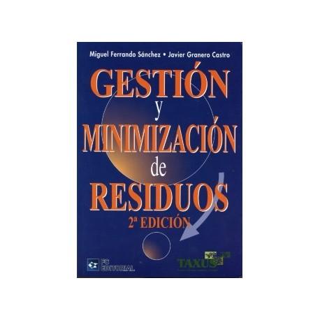 GESTION Y MINIMIZACION DE RESIDUOS - 2ª Edición