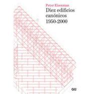 DIEZ EDIFICIOS CANONICOS 1950-2000