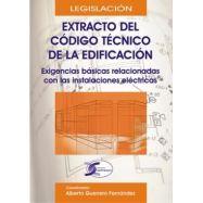 EXTRACTO DEL CODIGO TECNICO DE LA EDIFICACION. Exigencias básicas relacionadas con las instalaciones eléctricas