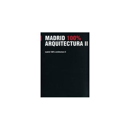 MADRID 100%. ARQUITECTURA II
