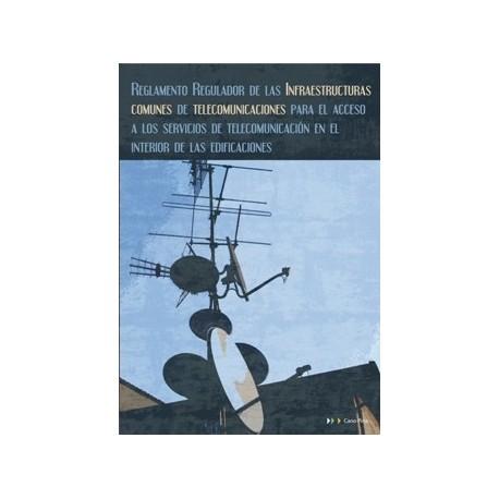 REGLAMENTO REGULADOR DE LAS INFRAESTRUCTURAS COMUNES DE TELCOMUNICACIONES