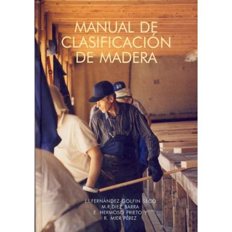 MANUAL DE CLASIFICACION DE LA MADERA