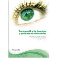 TESTEO Y VERIFICACION DE EQUIPOS Y PERIFERICOS INFORMATICOS