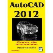 AUTOCAD 2012. Curso de Iniciación