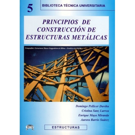 PRINCIPIOS DE CONSTUCCIÓN DE ESTRUCTURAS METÁLICAS