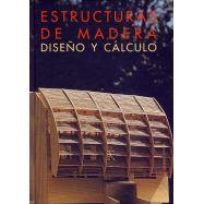 ESTRUCTURAS DE MADERA. Diseño y cálculo. 2ª Edición actualizada