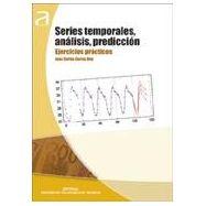 SERIES TEMPORALES, ANALISIS, PREDICION. Ejercicios Prácticos