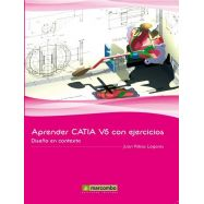 APRENDER CATIA V5 CON EJERCICIOS, Diseño en Contexto