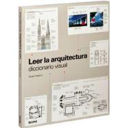 LEER LA ARQUITECTURA. Diccionairo Visual