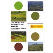 LOS PAISAJES AGRARIOS DE ESPAÑA. Caracterización, Evolución y Tipifcación. INcluye CD-Rom