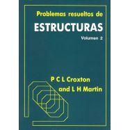 PROBLEMAS RESUELTOS DE ESTRUCTURAS- Volumen 2