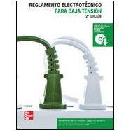 REGLAMENTO ELECTROTENICO PARA BAJA TENSION - Incluye CD (2ª Edición)