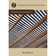 INSTALACION DE ESTRUCTURAS DE MADERA