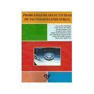 PROBLEMAS DE SELECTIVIDAD DE TECNOLOGIA INDUSTRIAL