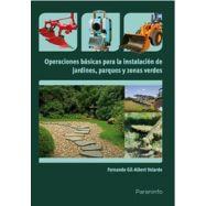 OPERACIONES BASICAS PARA LA INSTALACION DE JARDINES, PARQUES Y ZONAS VERDES