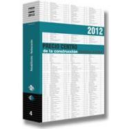 BASE DE PRECIOS DE LA CONSTRUCCION CENTRO 2012 (Versión Papel en 4 Tomos) - 28ª Edición