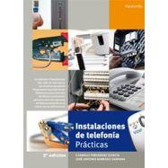INSTALACIONES DE TELEFONIA. Prácticas - 2ª Edición