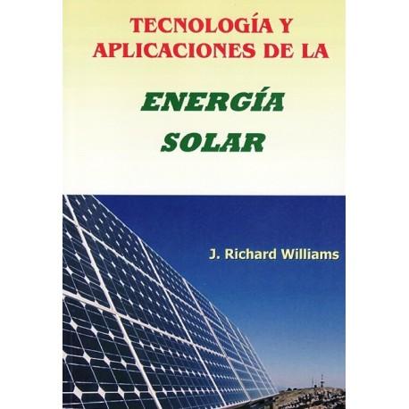 TECNOLOGIA Y APLICACIONES DE LA ENERGIA SOLAR