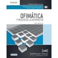 OFIMATICA Y PROCESO DE LA IJFORMACION