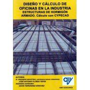 DISEÑO Y CALCULO DE OFICINAS EN LA INDUSTRIS. Estructuras de Hormigón Armado. Cálculo con CYPECAD