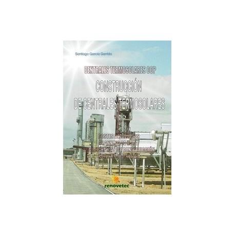 CONSTRUCCION DE CENTRALES TERMOSOLARES CCP