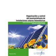 ORGANIZACION Y CONTROL DEL MANTENIMIENTO DE INSTALACIONES SOLARES FOTOVOLTAICAS