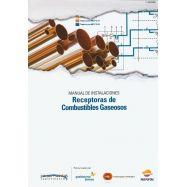 MANUAL DE INSTALACIONES RECEPTORAS DE COMBUSTIBLES GASEOSOS