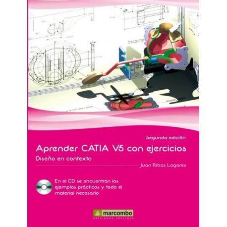 APRENDER CATIA V5 CON EJERCICIOS. Diseño en Contexto