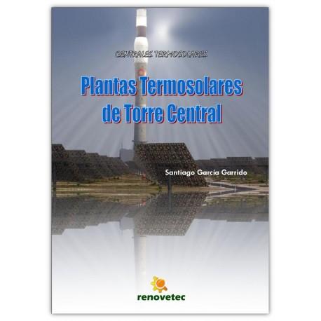 PLANTAS TERMOSOLARES DE TORRE CENTRAL