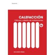 CALEFACCION. Cálculo y Diseño de Instalaciones