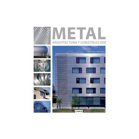 METAL. Arquitectura y Construcción