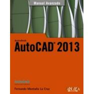 AUTOCAD 2013. Manual Avanzado