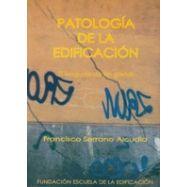 PATOLOGIA DE LA EDIFICACION - 3ª Edición