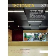 TECTONICA - Nº37 - Aislamiento Acústico. Análisis Práctico del CTE