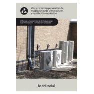 MANTENIMIENTO PREVENTIVO DE INSTALACIONES DE CLIMATIZACION Y VENTILACION-EXTRACCION