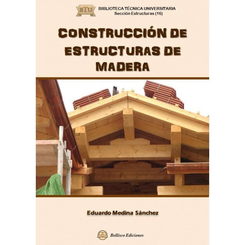Libro construccion de estructuras de madera isbn - Estructuras de madera para tejados ...