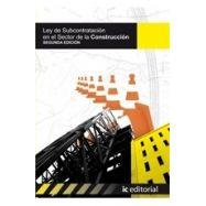 LEY DE SUBCONTRATACIONEN EL SECTOR DE LA CONSTRUCCION